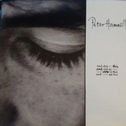 PETER HAMMILL AND CLOSE AS THIS Виниловая пластинка