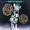 STONED SIDE OF THE MULE  VOL.1&2
