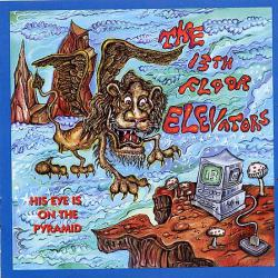 13TH FLOOR ELEVATORS HIS EYE IS ON THE PYRAMID Фирменный CD