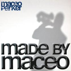 MACEO PARKER MADE BY MACEO Виниловая пластинка