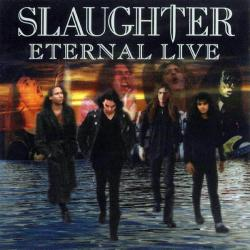 SLAUGHTER ETERNAL LIVE Фирменный CD