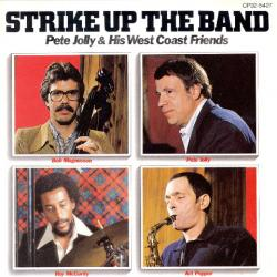 Pete Jolly & His West Coast Friends Strike Up The Band Фирменный CD