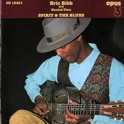 Eric Bibb & Needed Time Spirit & The Blues Фирменный CD