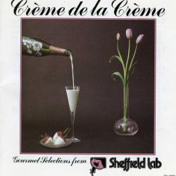 VARIOUS Crème De La Crème (Gourmet Selections From Sheffield Lab) Фирменный CD