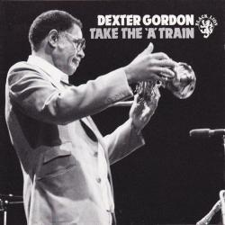 DEXTER GORDON Take The 'A' Train Фирменный CD