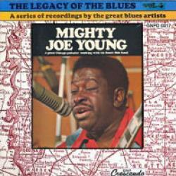 MIGHTY JOE YOUNG LEGACY OF THE BLUES VOL. 4 Виниловая пластинка