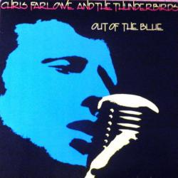 CHRIS FARLOWE AND THE THUNDERBIRDS OUT OF THE BLUE Виниловая пластинка
