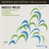 Newport Jazz Festival 1958, July 3rd-6th. Vol. I: Mostly Miles