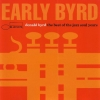 Early Byrd - The Best Of The Jazz Soul Years