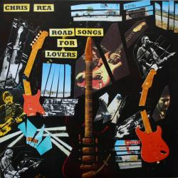 CHRIS REA ROAD SONGS FOR LOVERS Виниловая пластинка