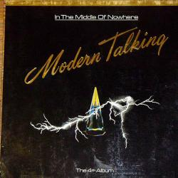 MODERN TALKING IN THE MIDDLE OF NOWHERE Виниловая пластинка