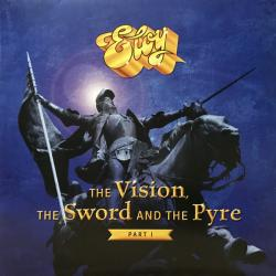 ELOY THE VISION, THE SWORD AND THE PYRE PART 1 Виниловая пластинка