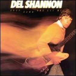 DEL SHANNON Drop Down And Get Me Виниловая пластинка