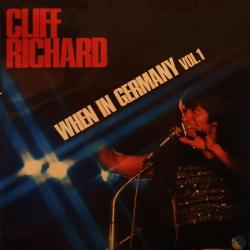 CLIFF RICHARD WHEN IN GERMANY VOL.1 Виниловая пластинка