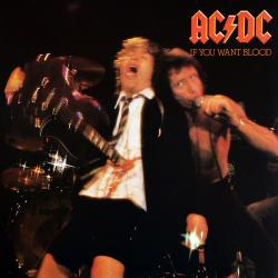 AC/DC IF YOU WANT BLOOD Виниловая пластинка