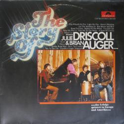 Julie Driscoll & Brian Auger The Story Of Julie Driscoll & Brian Auger Виниловая пластинка