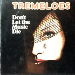TREMELOES Don't Let The Music Die Виниловая пластинка