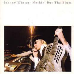 JOHNNY WINTER NOTHIN' BUT THE BLUES Фирменный CD