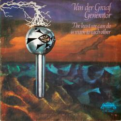 VAN DER GRAAF GENERATOR LEAST WE CAN DO IS WAVE TO EACH OTHER Виниловая пластинка