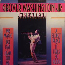 GROVER WASHINGTON GREATEST PERFORMANCES Виниловая пластинка